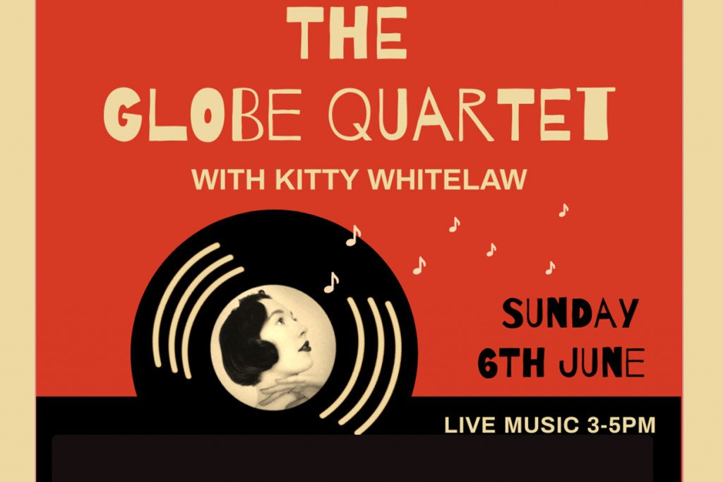 Poster for The Globe Quartet with Kitty Whitelaw - an afternoon of Jazz Music