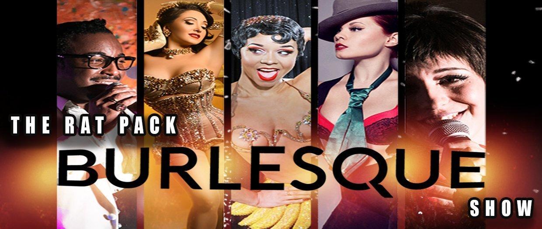 The Ratpack Burlesque Show